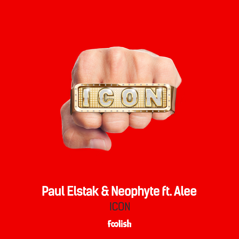 Paul Elstak & Neophyte ft. Alee - Icon