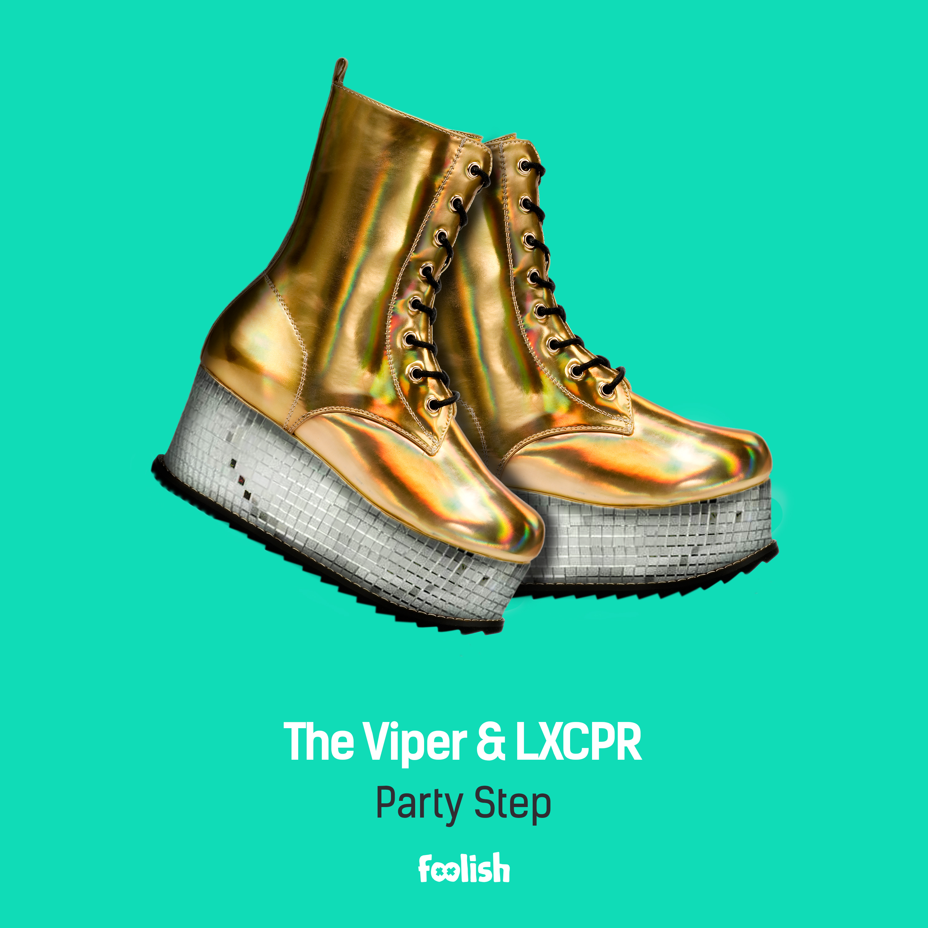 The Viper & LXCPR - Party Step