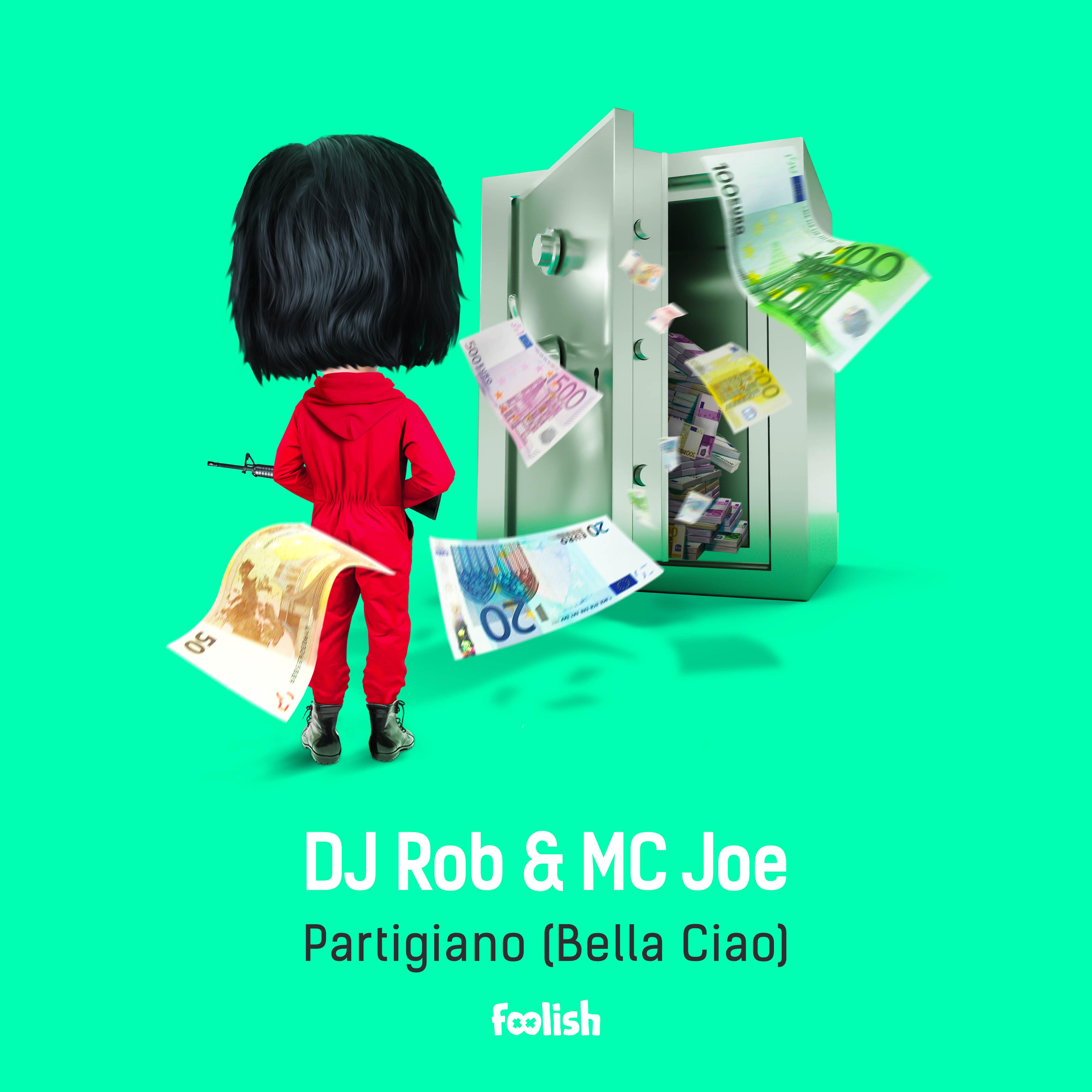 DJ Rob & MC Joe - Partigiano (Bella Ciao)