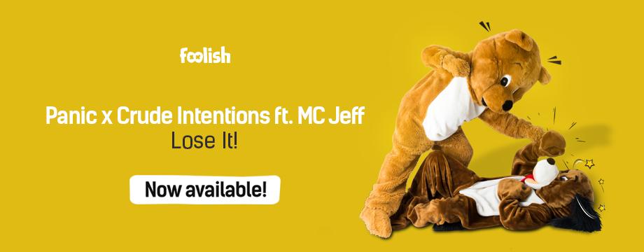 Panic x Crude Intentions ft. MC Jeff - Lose It!