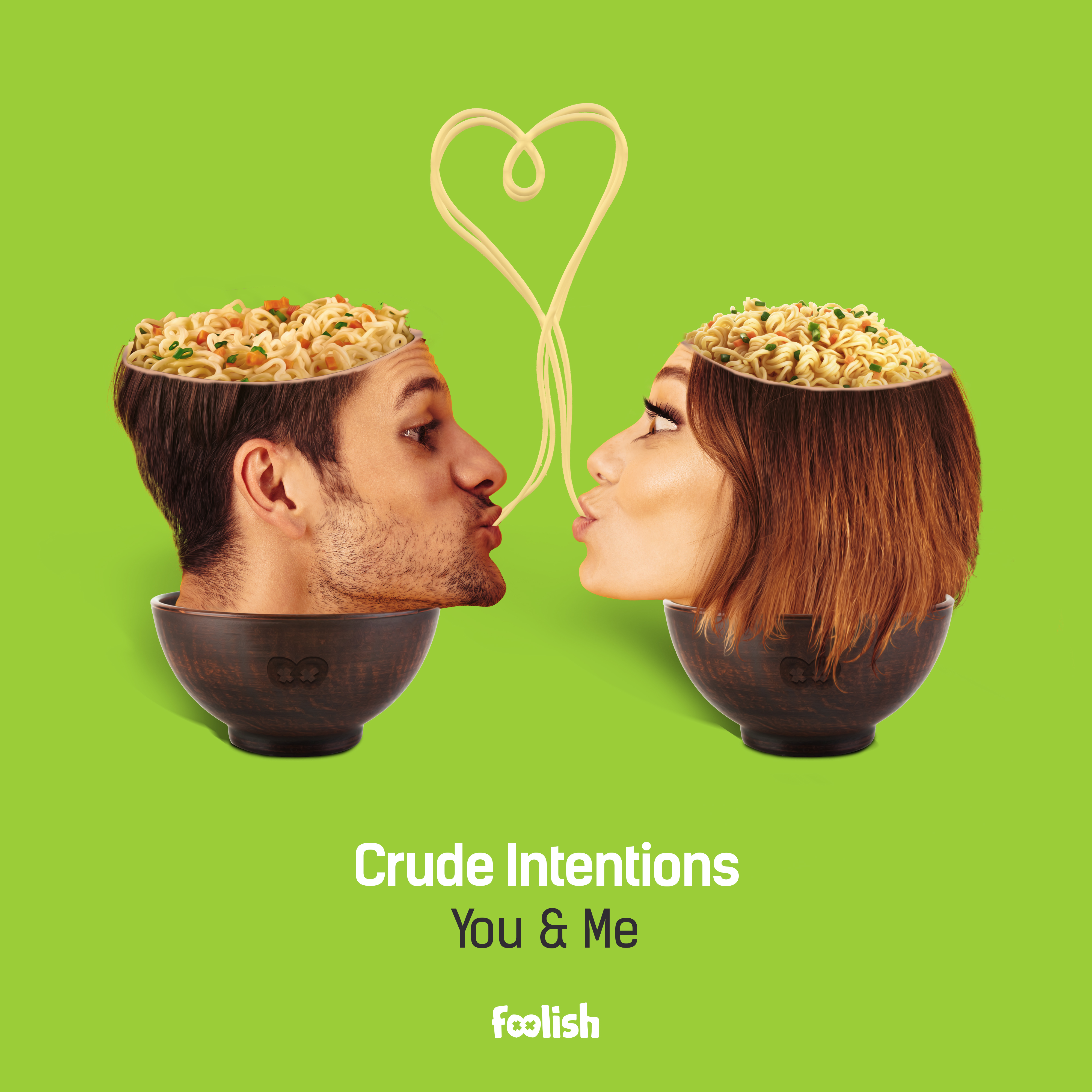 Crude Intentions - You & Me
